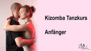 Kizomba Tanzkurs für Anfänger - 9.Stunde @ LalaSalsa - Kurse & Shows | Ludwigshafen | Germany