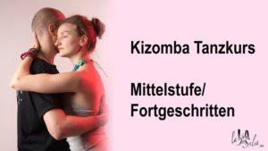 Kizomba Mittelstufen/Fortgeschrittenen Tanzkurs @ LalaSalsa - Kurse & Shows | Ludwigshafen | Germany